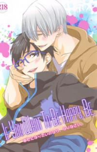 Yuri!!! On Ice Dj - If You Want To Be Happy, Be.