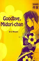 Goodbye Midori-chan